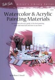 Cover of: Watercolor & Acrylic Painting Materials