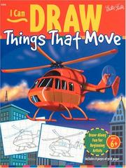Cover of: I Can Draw Things That Move (I Can Draw Series)