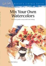 Cover of: Mix Your Own Watercolors