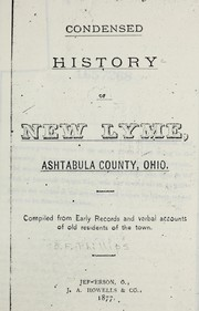 Cover of: Condensed history of New Lyme, Ashtabula County, Ohio. | B. F. Phillips