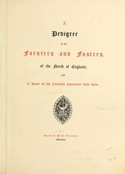 Cover of: A pedigree of the Forsters and Fosters, of the north of England, and of some of the families connected with them