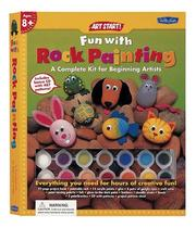 Fun with Rock Painting  Kit (Art Start! Kits) by Walter Foster (Firm), Diana Fisher