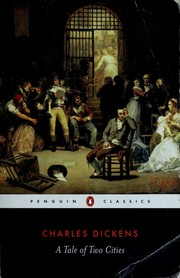 Cover of: A tale of two cities by Charles Dickens ; edited with an introduction and notes by Richard Maxwell.