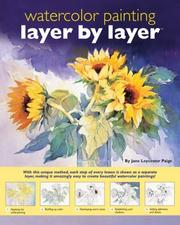 Cover of: Layer by Layer Watercolor Painting | Jane Lycester Paige