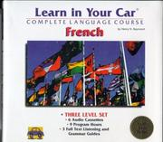 Cover of: Learn in Your Car-French: 3 Level Set: Complete Language Course