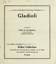Cover of: A list of standard and fancy varieties of gladioli | Fred W. Baumgras (Firm)