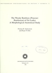 Cover of: The woody bamboos (Poaceae:Bambuseae) of Sri Lanka | Thomas R. Soderstrom