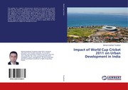 Cover of: Impact of World Cup Cricket 2011 on Urban Development in India |