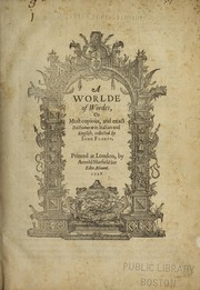 Cover of: A worlde of wordes, or, Most copious, and exact dictionarie in Italian and English