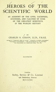 Cover of: Heroes of the scientific world | Gibson, Charles R.