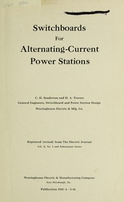 Cover of: Switchboards and switchgear for alternating-current power stations | H. A. Travers