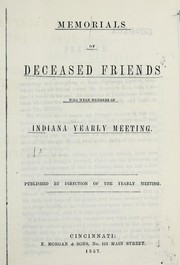 Cover of: Memorials of deceased friends who were members of Indiana Yearly Meeting | Indiana Yearly Meeting of Friends