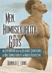 Cover of: Men, Homosexuality, and the Gods | Ronald E., Ph.D. Long