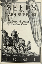 Cover of: Annual catalog and price-list of seeds, farm supplies, agricultural implements | Cadwell & Jones
