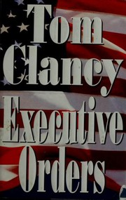Cover of: Executive Orders | Tom Clancy