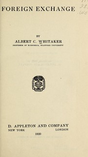 Cover of: Foreign exchange | Albert Conser Whitaker