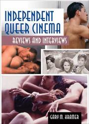 Independent queer cinema by Gary M. Kramer
