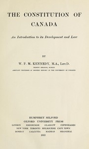 Cover of: The constitution of Canada | W. P. M. Kennedy