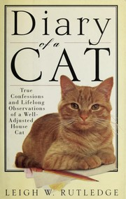Cover of: Diary of a cat | Leigh W. Rutledge