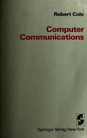 Computer communications by Cole, Robert