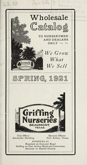 Cover of: Wholesale catalog to nurserymen and dealers only | Griffing Nurseries