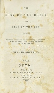 Cover of: The book of the ocean, and life on the sea |