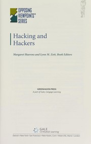 Hacking and hackers by Margaret Haerens, Lynn M. Zott