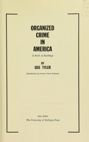Cover of: Organized crime in America | Gus Tyler