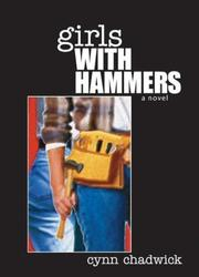 Cover of: Girls with hammers | Cynn Chadwick