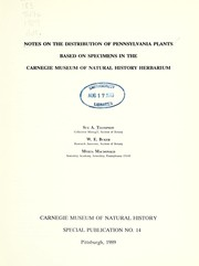 Cover of: Notes on the distribution of Pennsylvania plants based on specimens in the Carnegie Museum of Natural History herbarium | Sue A. Thompson