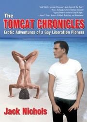 Cover of: The tomcat chronicles | Jack Nichols