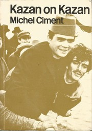 Cover of: Kazan: [by] Michel Ciment.