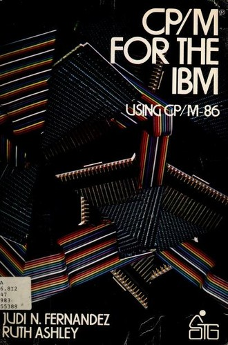 CP/M for the IBM by Judi N. Fernandez