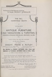 Cover of: Antique furniture, old needlework & tapestries, Chinese & English porcelain, bronzes, silver | Knight Frank & Rutley
