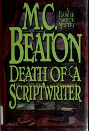 Cover of: Death of a scriptwriter | M. C. Beaton