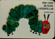 Cover of: The very hungry caterpillar | Eric Carle