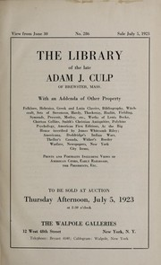 Cover of: The library of the late Adam J. Culp of Brewster, Mass., with an addenda of other property