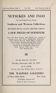 Cover of: Netsukes and inro in wood and ivory, from Southern and Western collections, hooked rugs, glass, silver, china, a few pieces of furniture