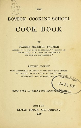 The Boston cooking-school cook book by Fannie Merritt Farmer