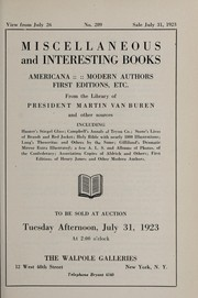 Cover of: Miscellaneous and interesting books; Americana, modern authors, first editions, etc. from the library of President Martin Van Buren and other sources