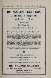 Cover of: Books and letters: Confederate imprints and Civil War; portraits, etc.; New York City, American Revolution, War of 1812
