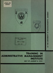 Cover of: [Papers | Training in Administrative Management Institute (1959 University of Massachusetts, Amherst)