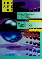 Cover of: The age of intelligent machines
