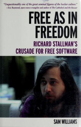 Free as in freedom by Sam Williams
