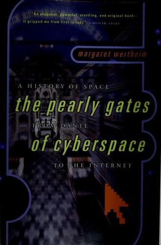 The pearly gates of cyberspace by Margaret Wertheim