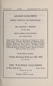 Cover of: Japanese color prints, books, paintings and wood block of Mr. Charles D. Weldon of New York; prints, books and paintings and other owners ...