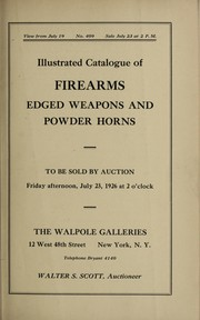 Cover of: Firearms, edged weapons and powder horns, stirrups, spurs, sword-canes