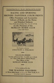 Cover of: Racing and sporting, color prints, bronzes, paintings, library of books on the horse and kindred subjects, office furniture and accessories, the property of the late Chauncey C. Stillman