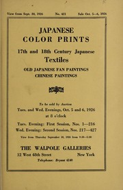 Cover of: Japanese color prints, 17th and 18th century Japanese textiles, old Japanese fan paintings, Chinese paintings