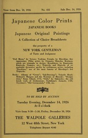 Cover of: Japanese color prints, Japanese books, Japanese original paintings, a collection of choice broadsheets